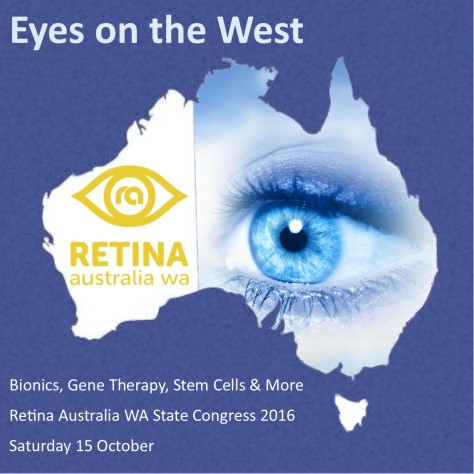 Eyes on the West - State Congress for Retina Australia WA 2016